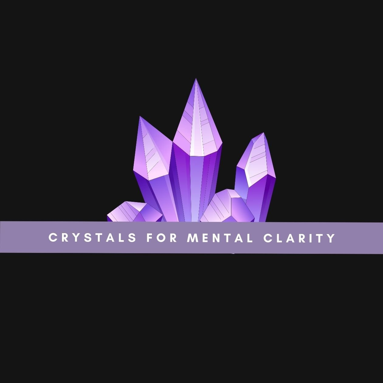 Crystals for mental clarity: an illustration