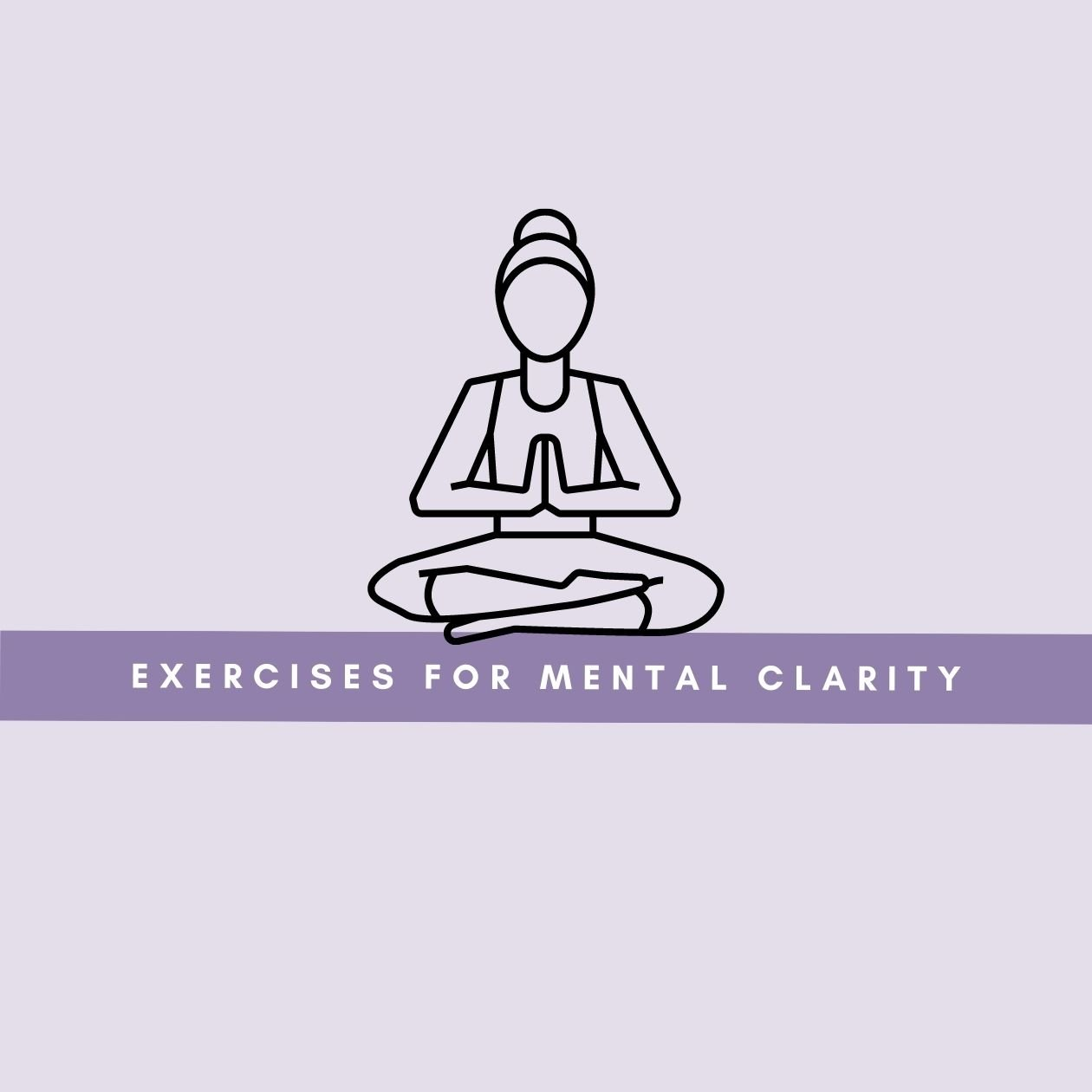 Exercises for mental clarity: an illustration